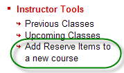 Ares sub-menu containing add reserve items to a new course link available to instructors