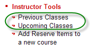 Ares sub-menu containing the previous and upcoming classes links available to instructors