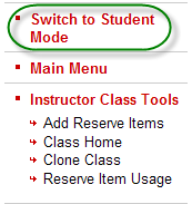 Ares sub-menu containing switch to student mode link available to instructors