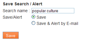 A pop-up window that asks you to name your search and choose whether you want an e-mail alert or not