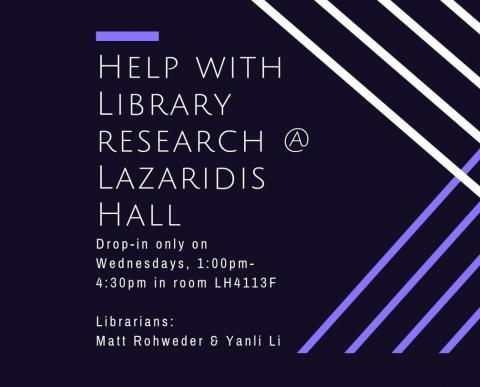 Stylish. Get help with Library Research at the Lazardis Hall, Drop-in Wednesday 1pm - 4:30pm in room LH 4113F
