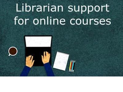 Librarian support for online courses