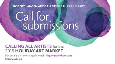 Calling all artists - 2018 Holiday Art Market - email to rlag.wlu@yahoo.com